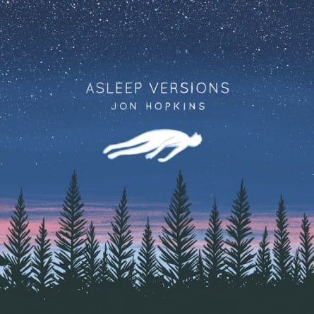 Jon Hopkins: Asleep Versions EP