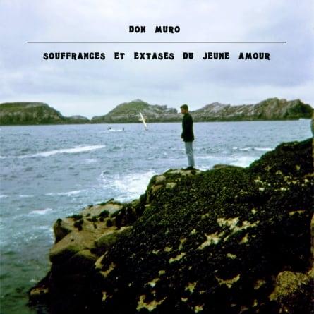 Don Muro: Souffrances et Extases du Jeune Amour