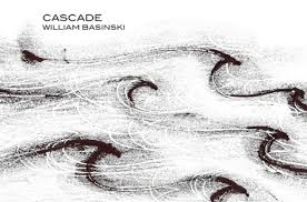 William Basinski: Cascade/The Deluge
