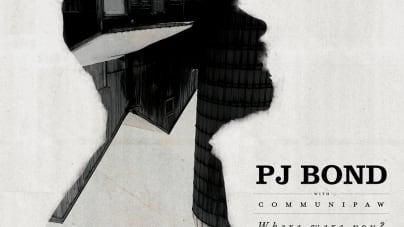 PJ Bond: Where Were You?