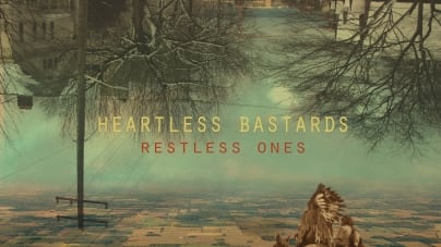 Heartless Bastards: Restless Ones