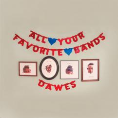 Dawes: All Your Favorite Bands