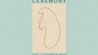 Ceremony: The L-Shaped Man