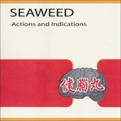 Seaweed: Actions and Indications (Reissue)