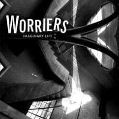 Worriers: Imaginary Life