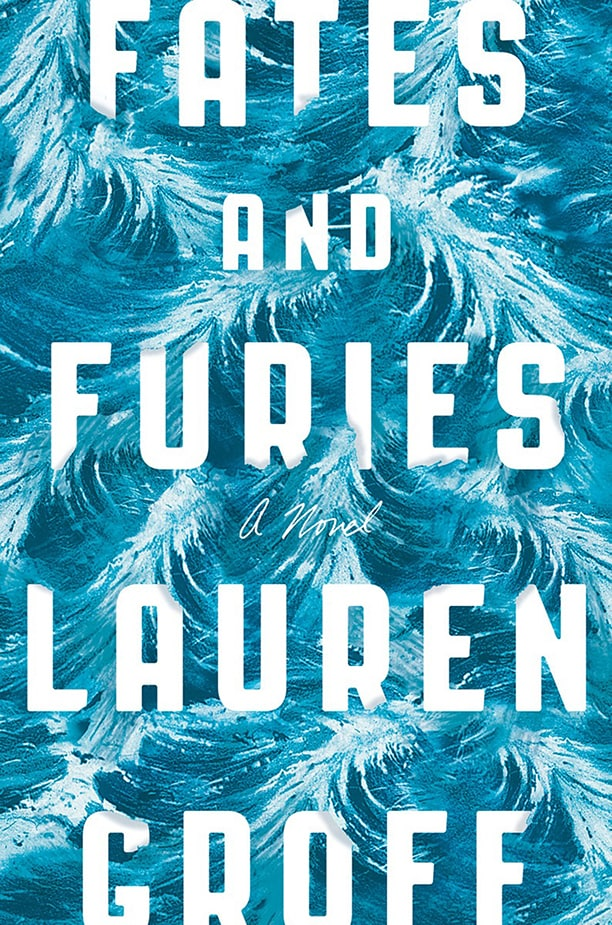 Fates And Furies By Lauren Groff Spectrum Culture