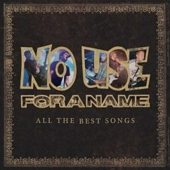 No Use for a Name: All the Best Songs (Reissue)