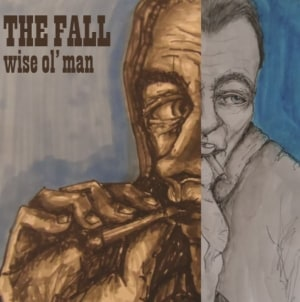 The Fall: Wise Ol' Man