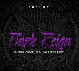Future: Purple Reign