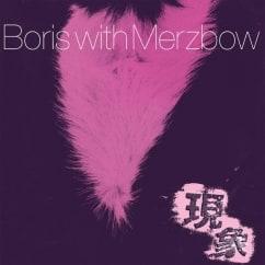 Boris with Merzbow: Gensho