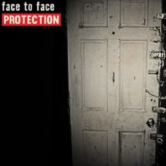 Face to Face: Protection