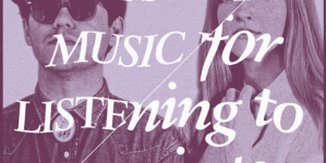 La Sera: Music for Listening to Music To