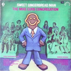 Bargain Bin Babylon: The Mike Curb Congregation: Sweet Gingerbread Man