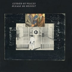 Guided By Voices: Please Be Honest