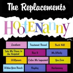 Discography: The Replacements: Hootenanny