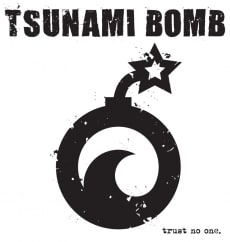 Tsunami Bomb: Trust No One