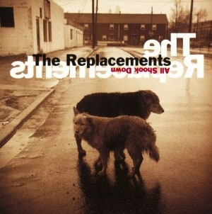 Discography: The Replacements: All Shook Down
