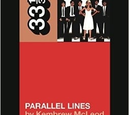 33 ⅓: Parallel Lines: by Kembrew McLeod