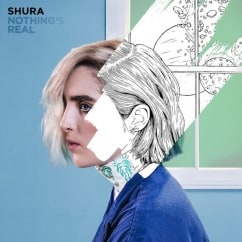 Shura: Nothing's Real