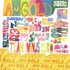Bargain Bin Babylon: Zero Zero: AM Gold