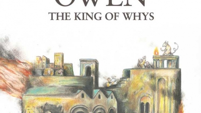 Owen: The King of Whys