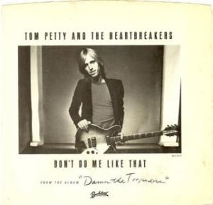 dont_do_me_like_that_tom_petty_us