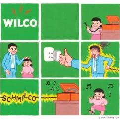 Wilco: Schmilco