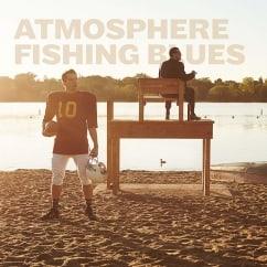 Atmosphere: Fishing Blues