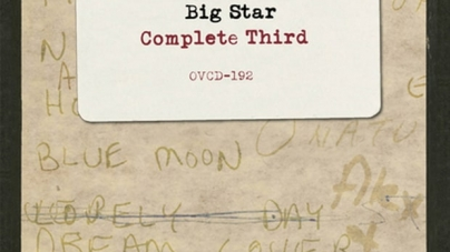 Big Star: Complete Third