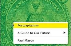 Postcapitalism: by Paul Mason