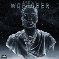 Gucci Mane: Woptober
