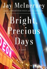 Bright, Precious Days: by Jay McInerney