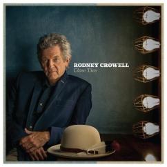 Rodney Crowell: Close Ties