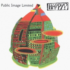 Discography: Public Image Ltd.: Happy?