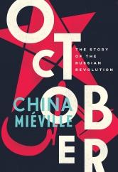 October: by China Miéville