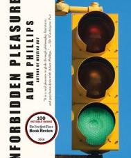 Unforbidden Pleasures: by Adam Phillips