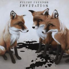 Filthy Friends: Invitation