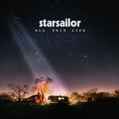 Starsailor: All This Life