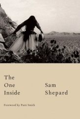 The One Inside: by Sam Shepard
