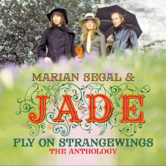 Marian Segal and Jade: Fly on Strangewings: The Anthology