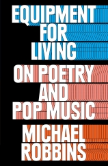 Equipment for Living: by Michael Robbins