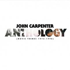 John Carpenter: Anthology: Movie Themes 1974-1998