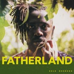 Kele Okereke: Fatherland