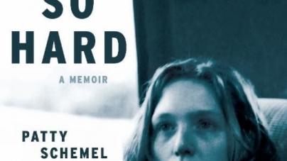 Hit So Hard: by Patty Schemel