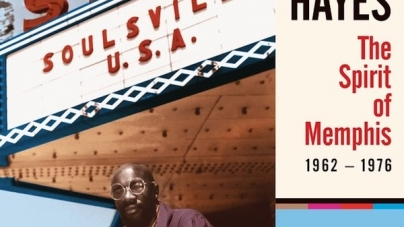 Isaac Hayes: The Spirit of Memphis (1962-1976)