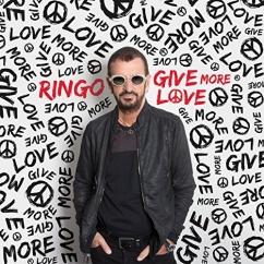 Ringo: Give More Love