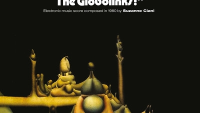 Suzanne Ciani: Help, Help, the Globolinks!