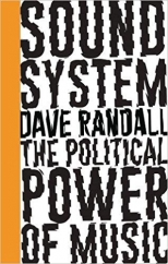 Sound System: by Dave Randall