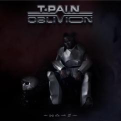 T-Pain: Oblivion