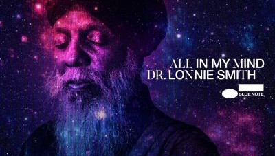 Dr. Lonnie Smith: All In My Mind
